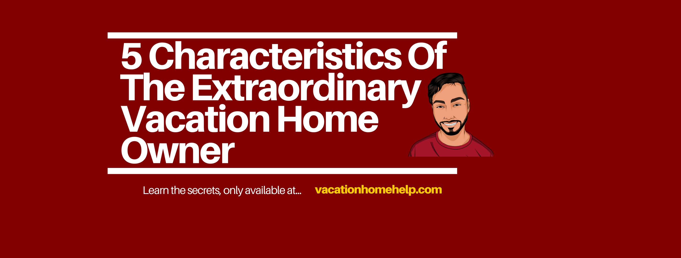 Vacation Home Owner
