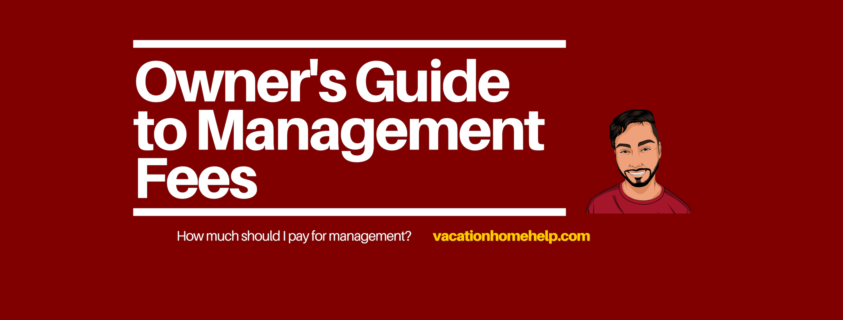 Property Management Fees for Vacation Rentals