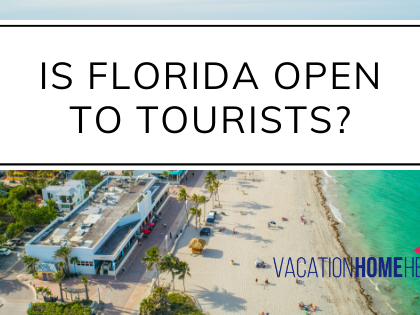 Is Florida Open To Tourists